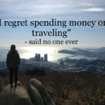 5 Reasons That Keep You Back from Traveling
